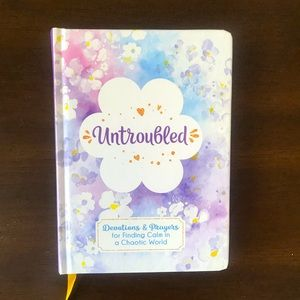 """""""Untroubled"""" Devotions & Prayers for Finding Calm"""